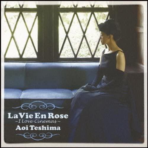 手嶌葵<br>La Vie En Rose~i Love Cinemas~