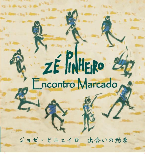 ZE PINHEIRO <br>ENCONTRO MARCADO